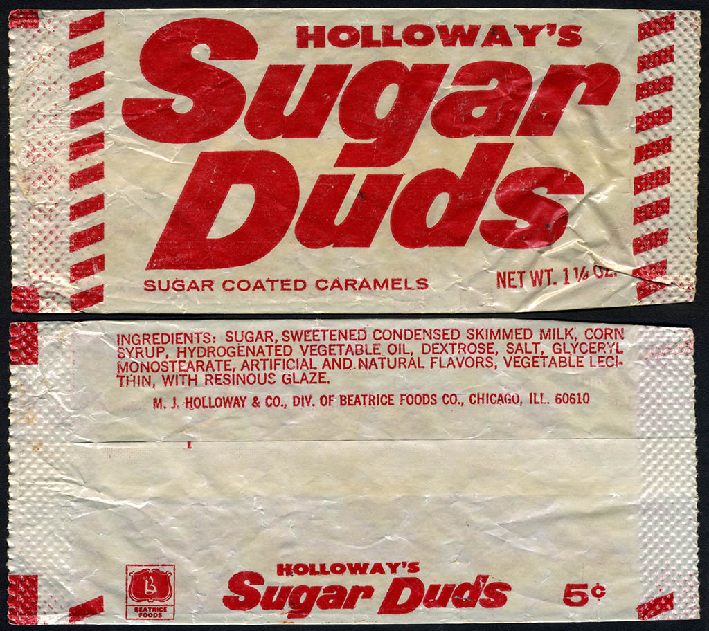 Holloway's - Sugar Duds 5-cent candy pack - Early 1970's