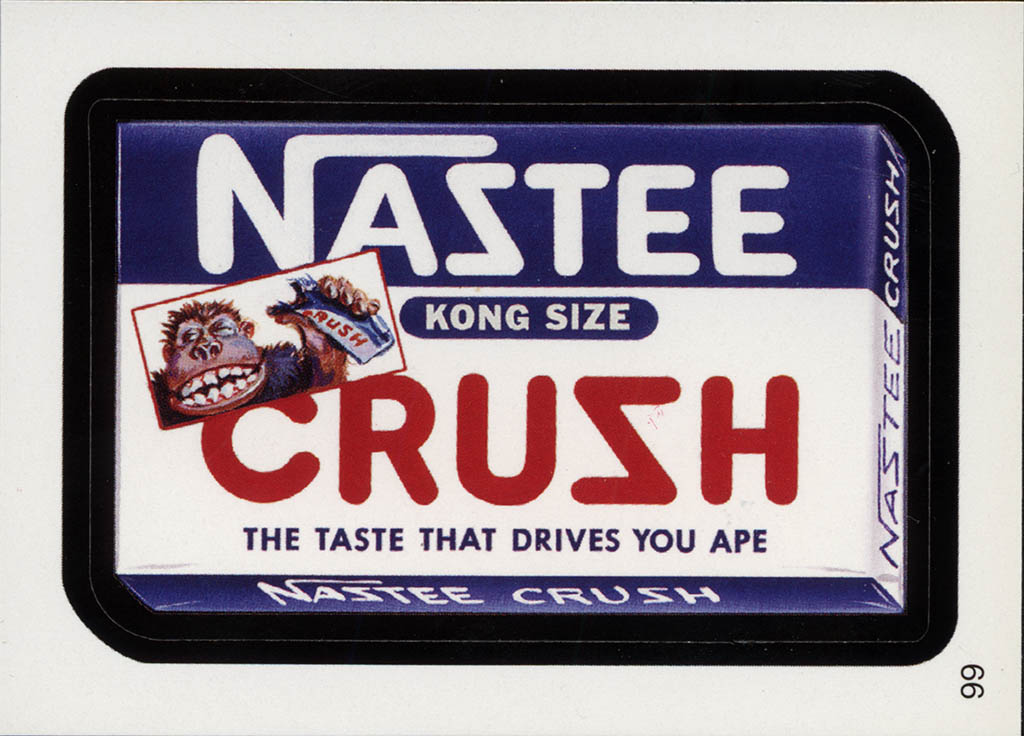 Wacky Packages Flashbacks Series 1 - Lost Wacky - Nastee Crush - 2008