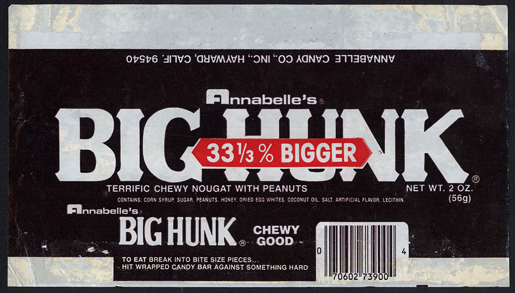 Annabelle's Big Hunk - 33-percent BIGGER - candy bar wrapper - 1980's