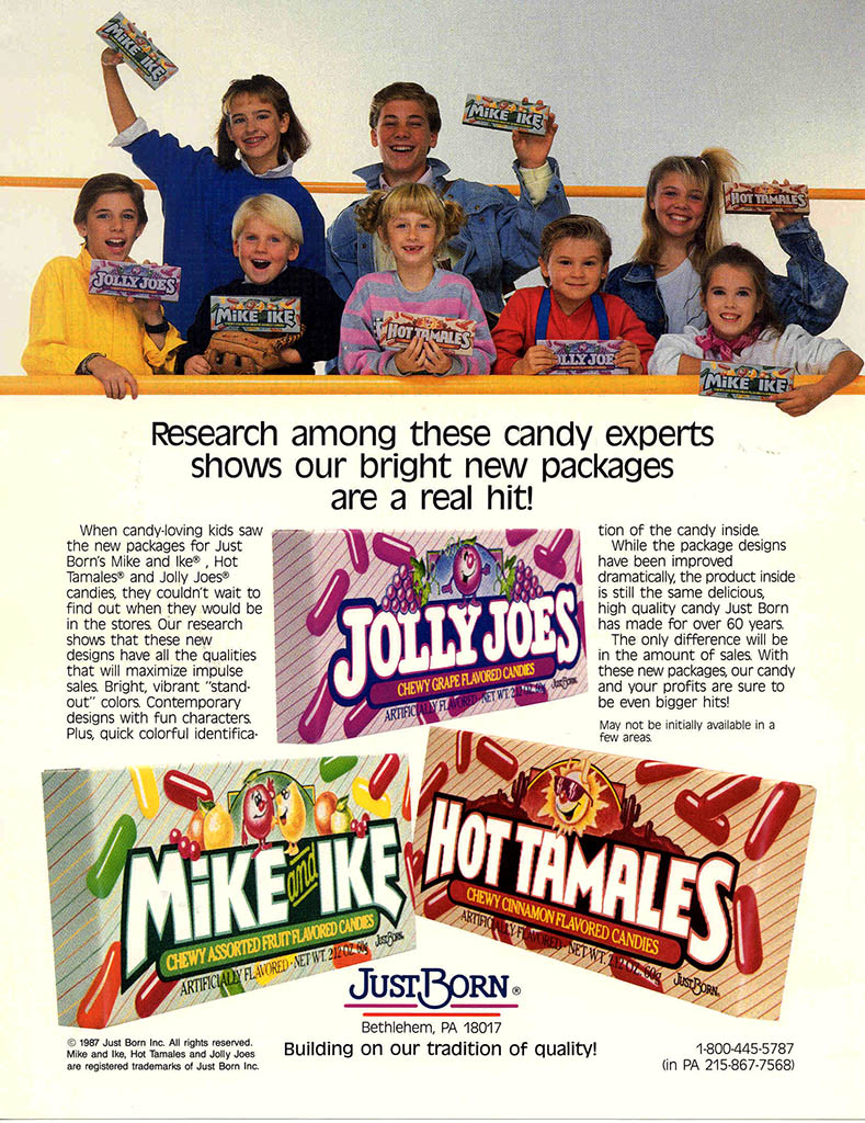 Just Born - Jolly Joes, Mike and Ike, Hot Tamales ad - 1987