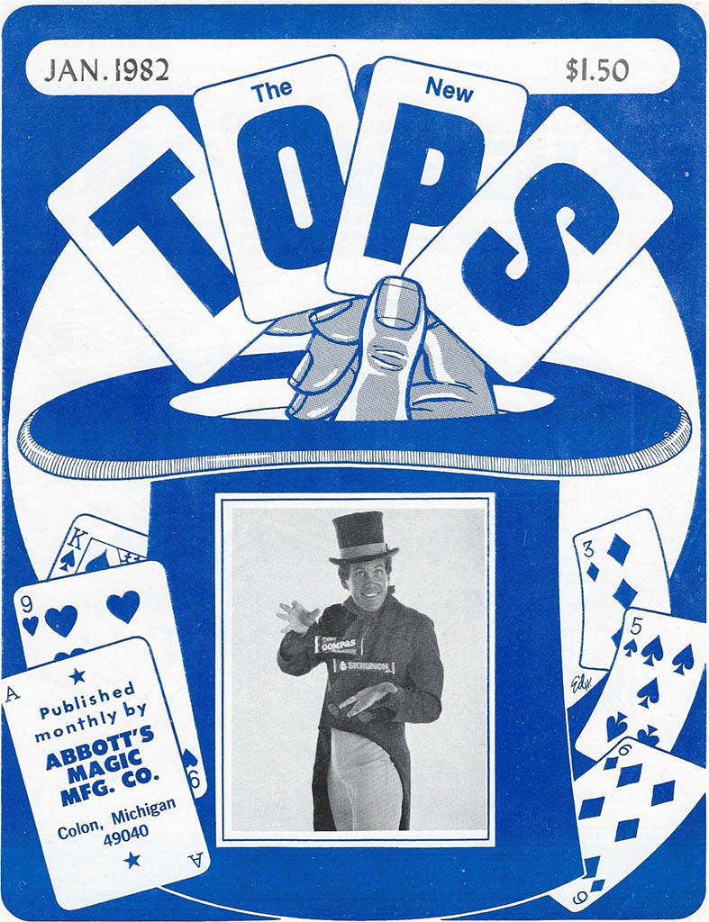 Abbott's Magic Mfg Co - The New Tops - magician periodical - Jan 1982 cover - Courtesy Mark Sweet