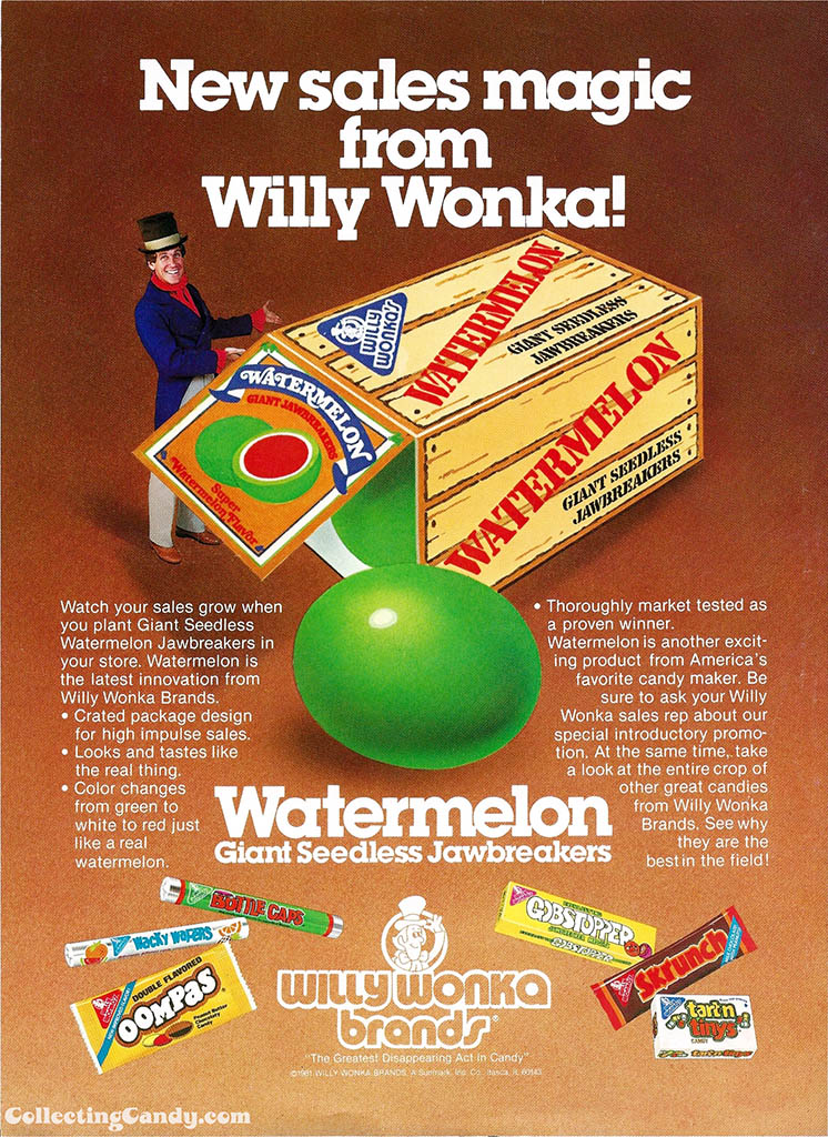 Willy Wonka Brands - Willy Wonka's Watermelon - candy trade ad - 1981 - courtesy Mark Sweet