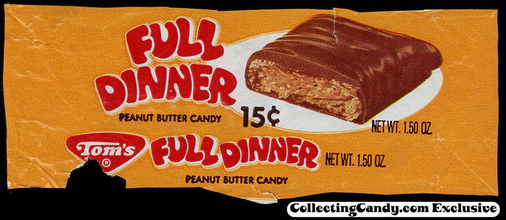 Tom's Foods - Tom's Full Dinner - 15-cent chocolate candy bar wrapper - trimmed - 1975