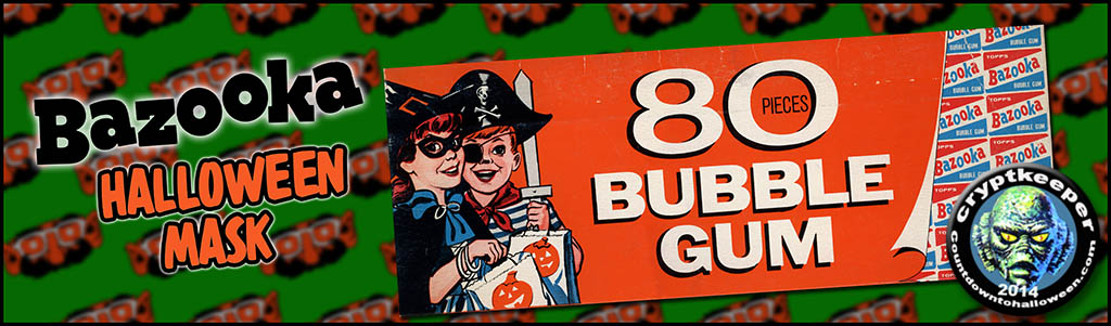 CC_1960's Bazooka Halloween Mask Bubble Gum Box TITLE PLATE