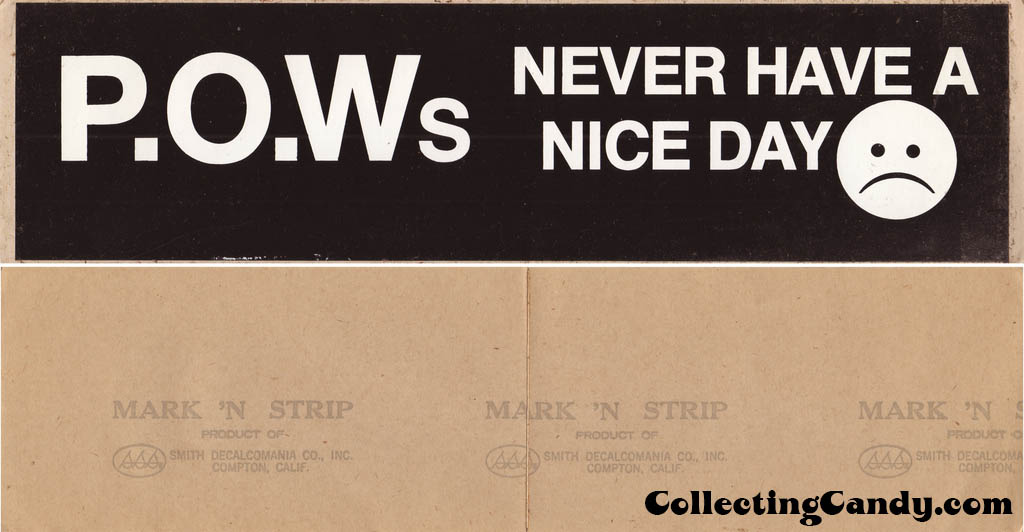 P.O.W.s Never Have a Nice Day - Bumper Sticker - 1960s 1970s