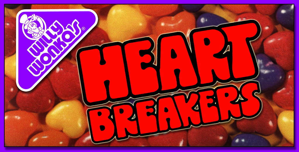 CC_Willy Wonka's Heartbreakers History - TITLE PLATE